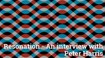 Resonation – An interview with Peter Harris