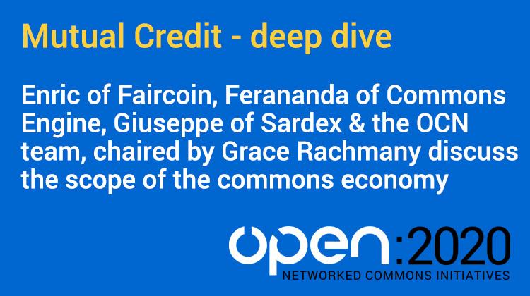 Video: OPEN 2020 – Mutual credit deep dive
