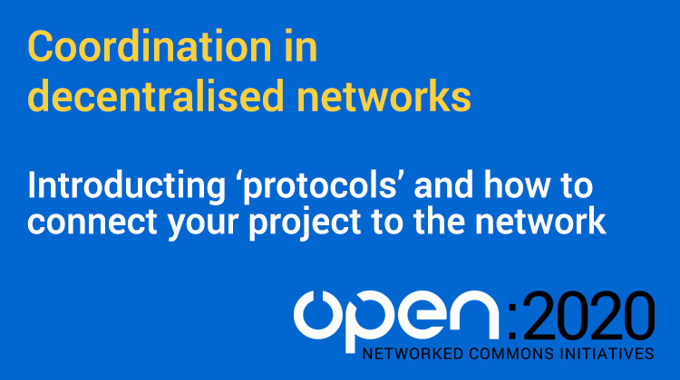 VIDEO: OPEN 2020 – Coordination in decentralised networks
